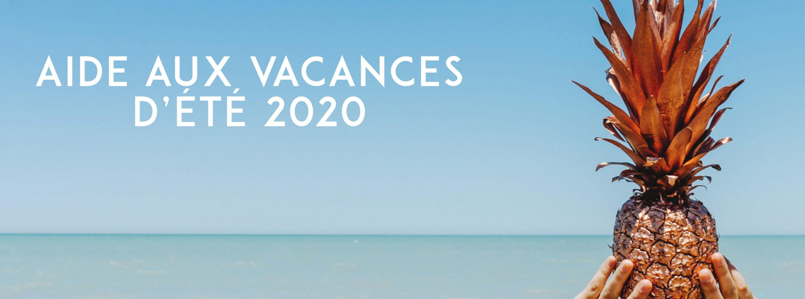 focus aide aux vacances d'été 2020